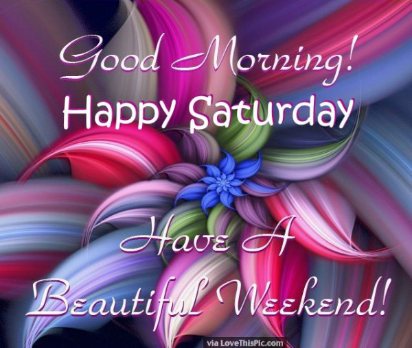 Happy Saturday - Good Morning !-wg01640