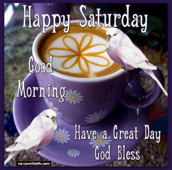 Happy Saturday Good Morning-wg01641