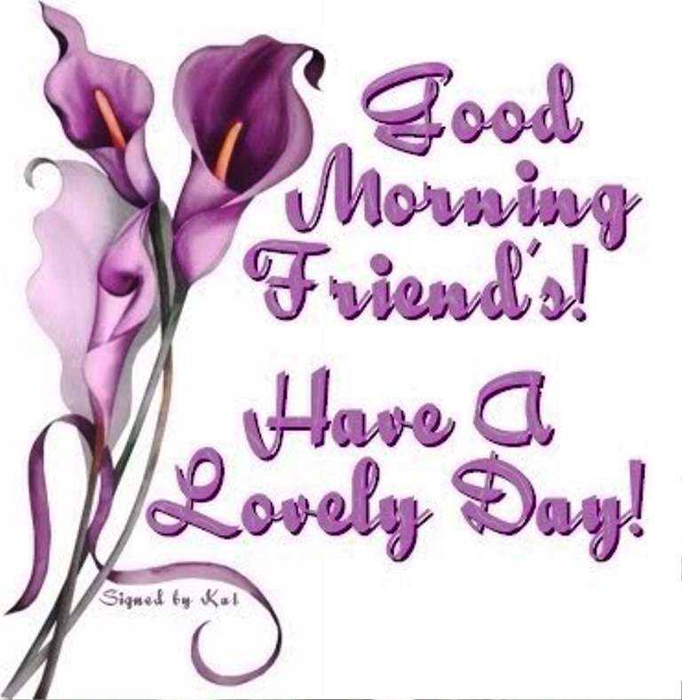 JOIN ME IN A CHAT - Page 36 Have-A-Lovey-Day-Good-Morning-wg01363