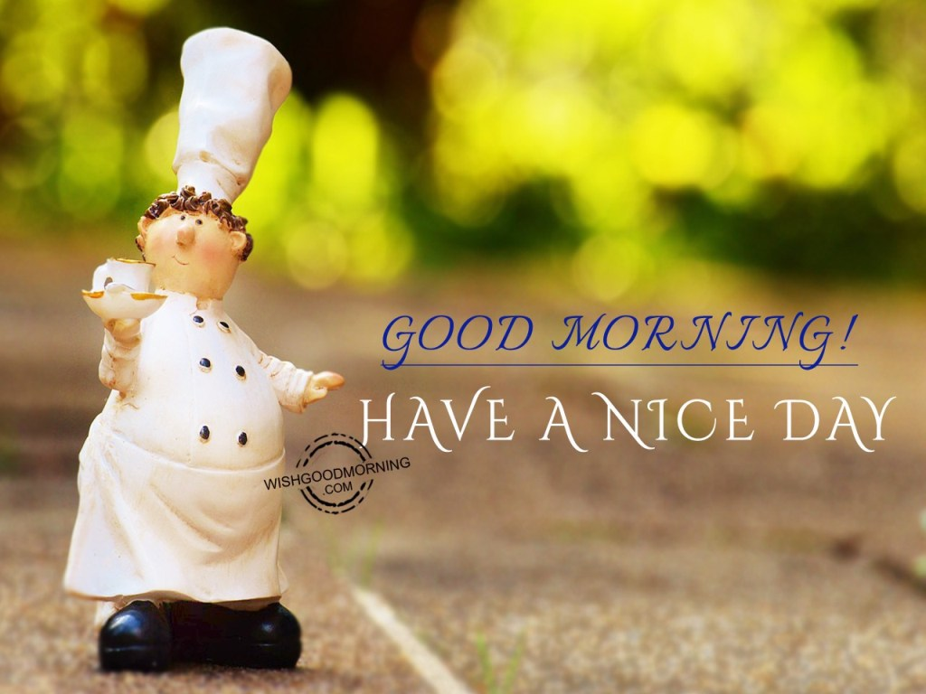Good Morning Friends Have A Nice Day Images : Good morning quotes pictures images page