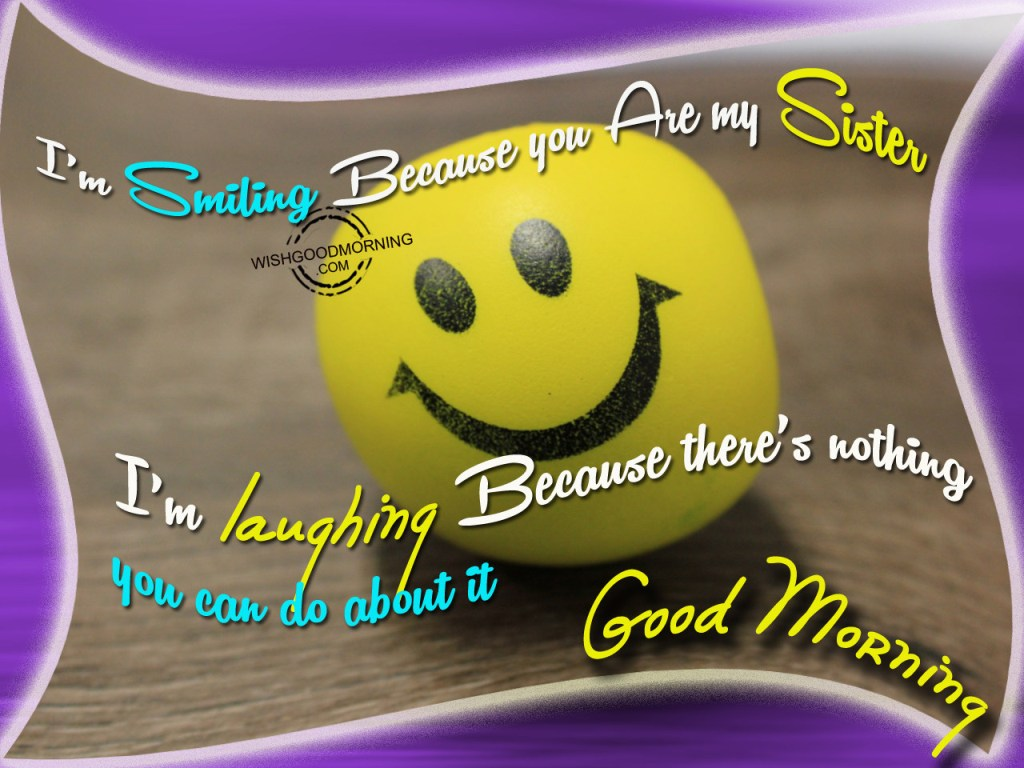 Good Morning Sister Greetings : Good morning wishes for sister pictures images
