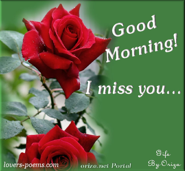 I Miss You Good Morning