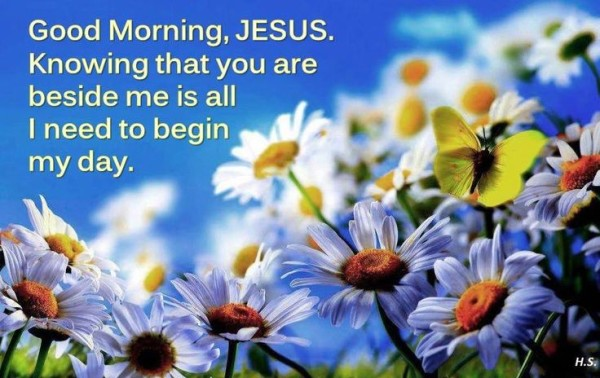 I Need To Begin My Day With Jesus