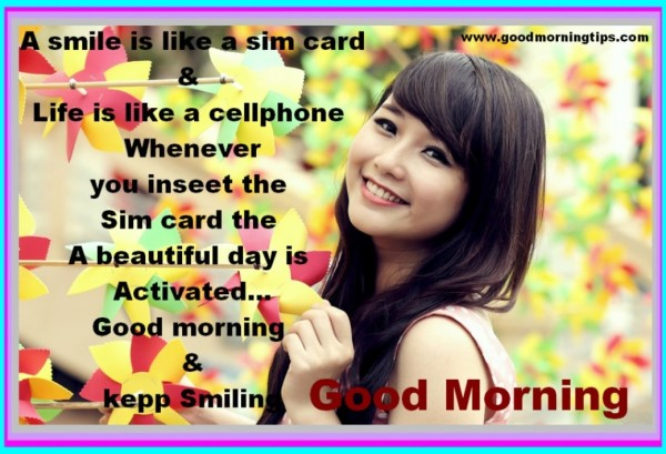 Life Is Like A Cellphone - Good Morning-wg017155