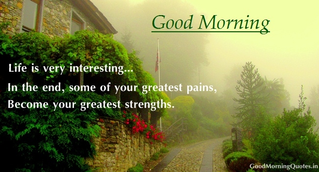 Life Is Very Interesting Good Morning