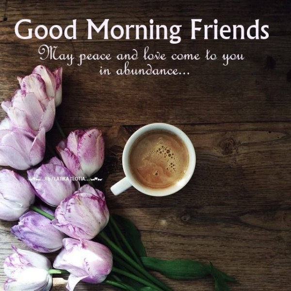 May Peace And Love Come To YOu - Good Morning-wg02320-wg02520