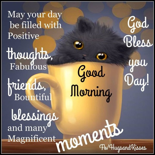 May Your Day Be Filled With Posirive-wg01676