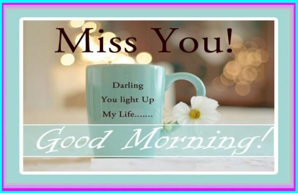 Miss You Darling - Good Morning-wg017163