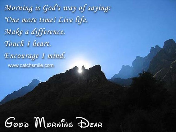 Morning Is God's Way Of Saying-wg015096