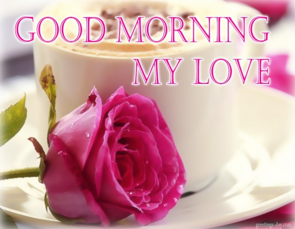 My Love Good Morning !-wg01101