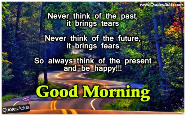 Never Think Of The Past - Good Morning-wg017174