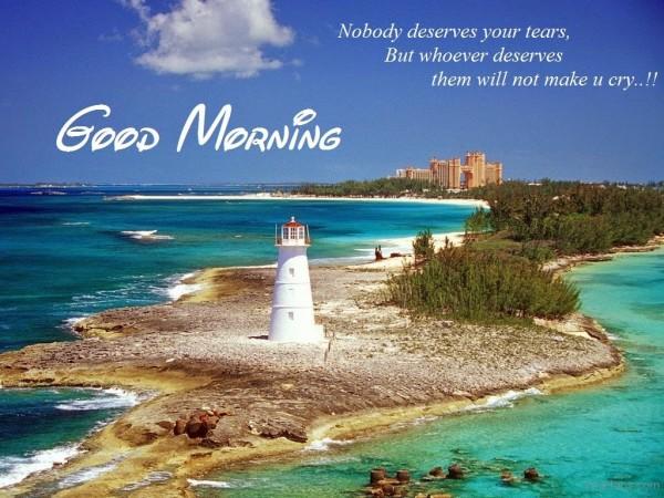 Nobody Deserves Your Tears - Good Morning-wg01784