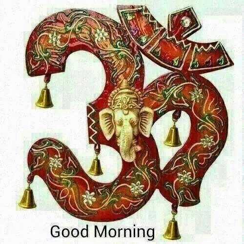 Good Morning Ji : Om shri ganesh ji good morning