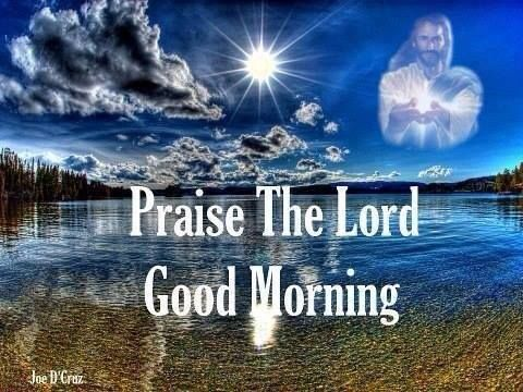 Good Morning Wishes For Christians Pictures Images