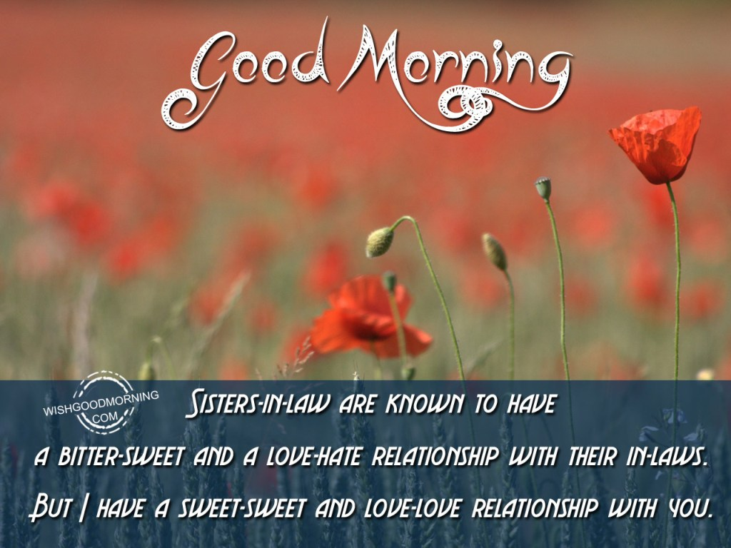 Good Morning Wishes For Sister In Law Pictures, Images