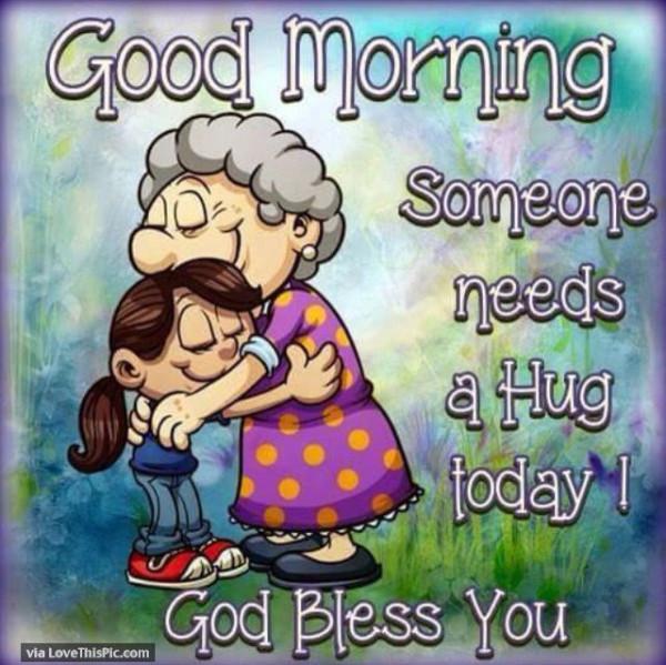 Someone Needs A Hug Today-wg01680
