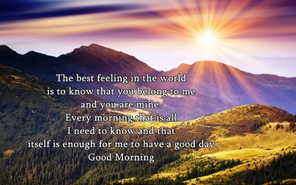 The Best Feeling In The World – Good Morning