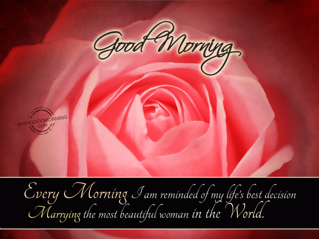 Good Morning Beautiful World : Good morning wishes for wife pictures images