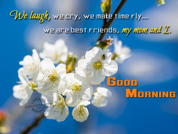 We Laugh We Cry-Good Morning-wg9517