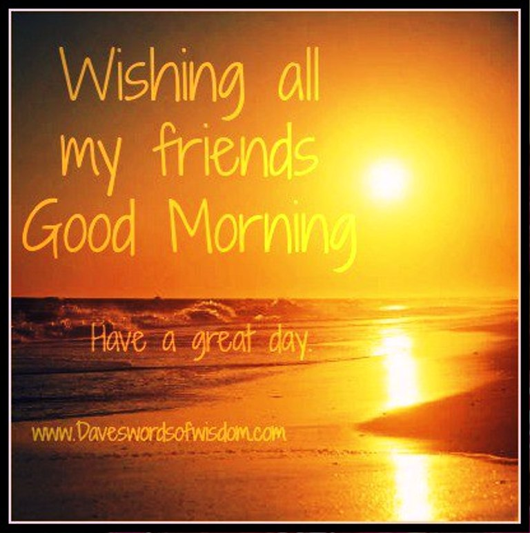 Wishing All My Friends Good Morning