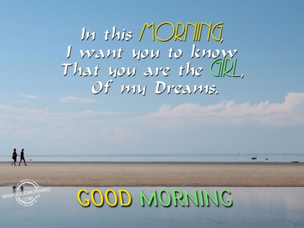 You Are The Girl-Good Morning-wg22