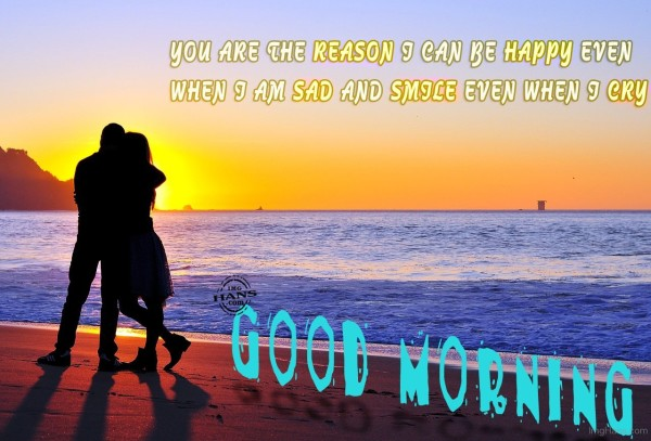 You Are The Reason - Good Morning-wg06524