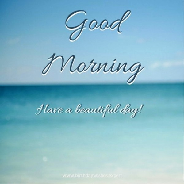 Have A Beautiful Day - Good Morning-wg01356