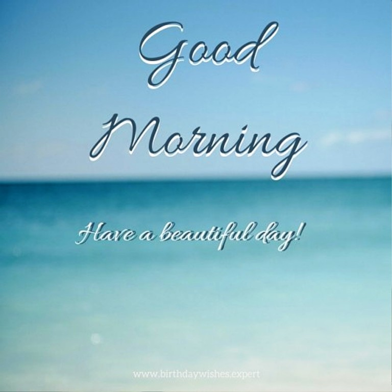 Good Morning Sunshine Have A Beautiful Day : Good morning wishes pictures images page