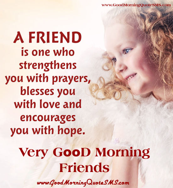 A friend is one who strengthens you with prayers a friend is one who strenghtens you with prayers wg140007 altavistaventures Images
