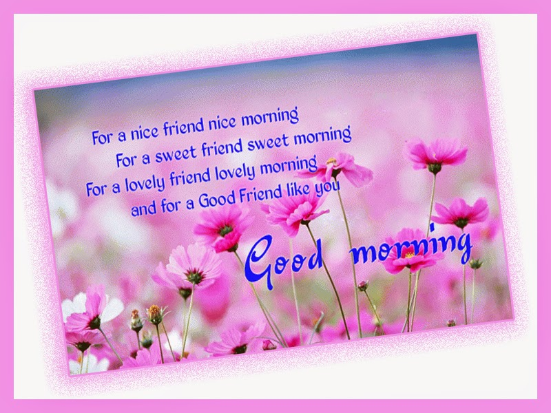 Good Morning Wishes For Friend Pictures Images Page 2