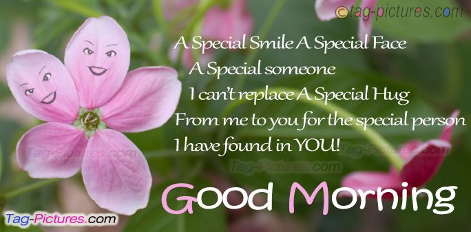 Good Morning Monday Quotes For Someone Special: A Special Smile A Special Face