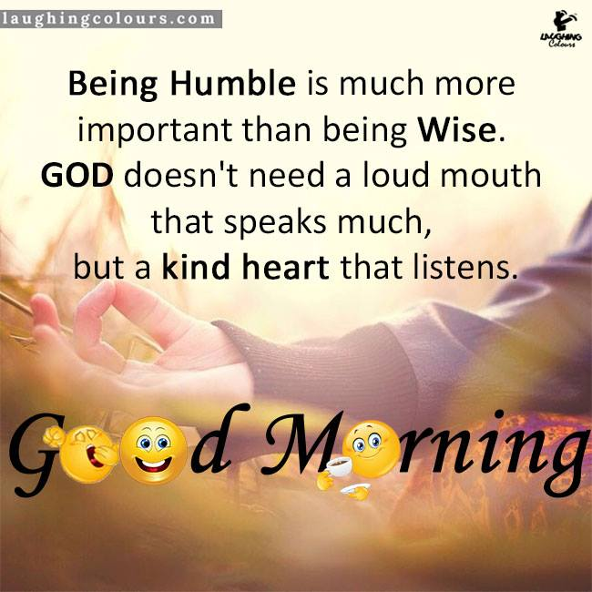 Being Humble Good Morning