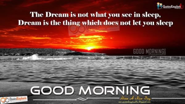 Dream Is The Thing - Good Morning-wg16083