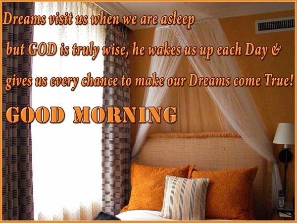 Dreams Visit Us - Good Morning-wg16084