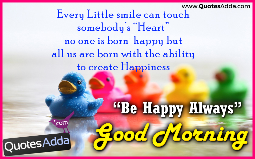 Good Morning Touching Quotes: Every Little Smile Can Touch Somebody's Heart