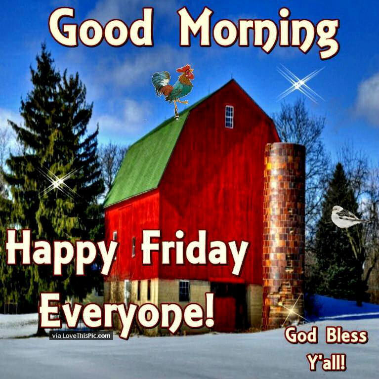 Good Morning Everyone Friends : Good morning wishes on friday pictures images page