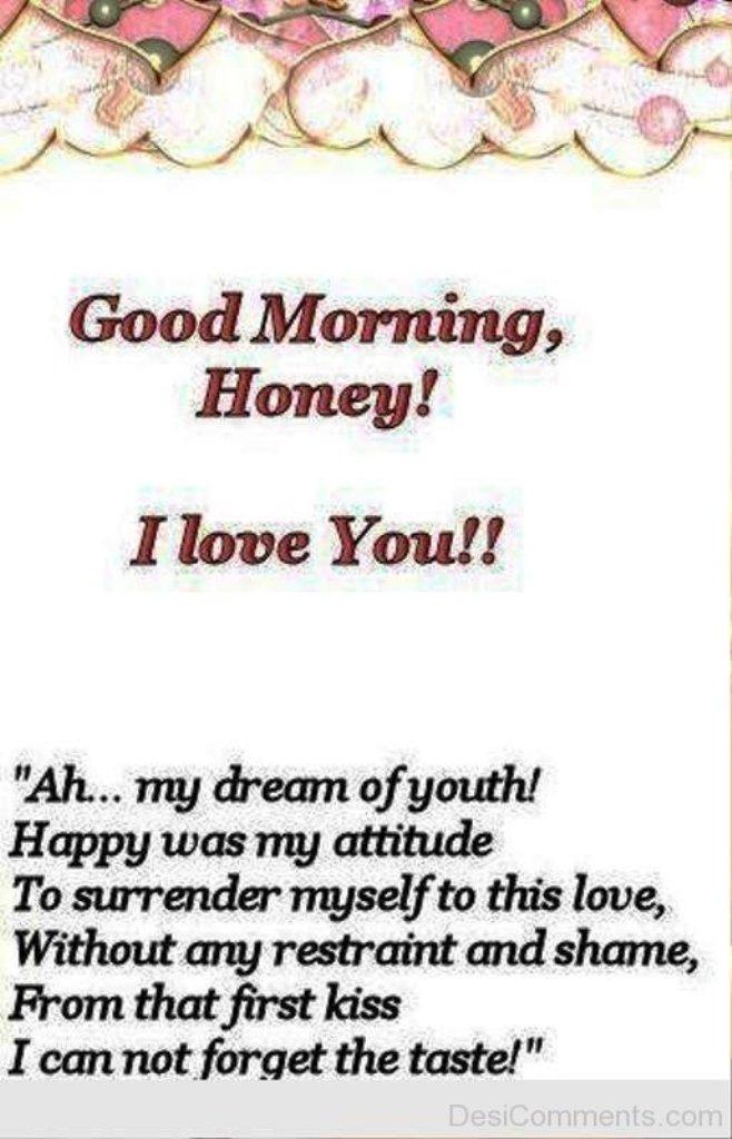 Good Morning Honey Artinya : Good morning honey