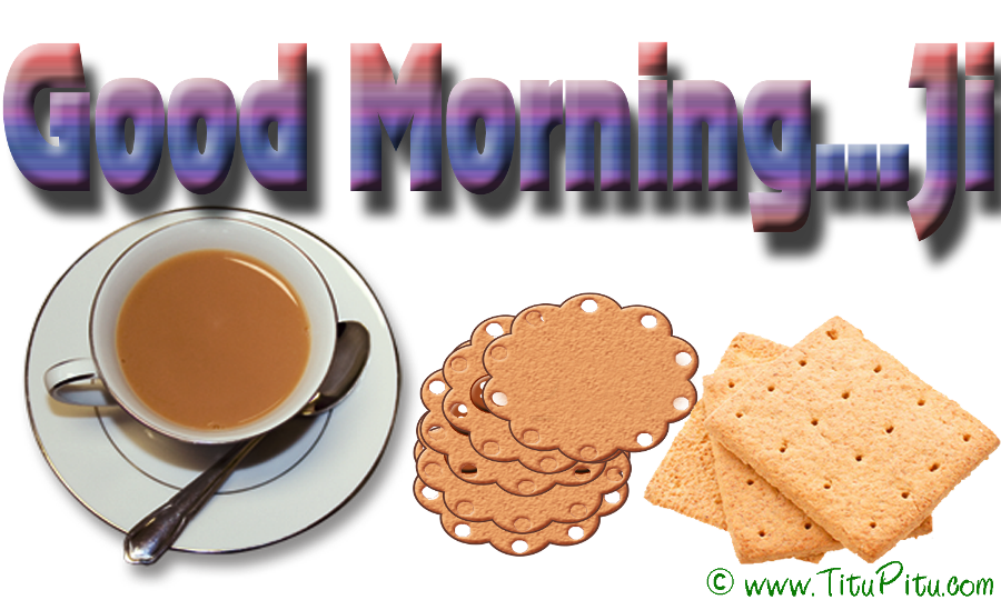 Good Morning Ji : Good morning wishes with tea pictures images page