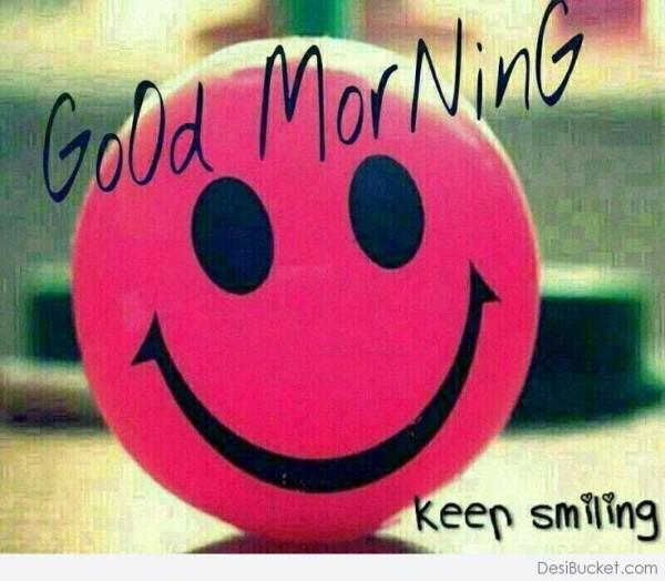 Good Morning - Keep Smiling-wg16192
