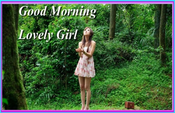 Good Morning Lovely Girl-wg140298
