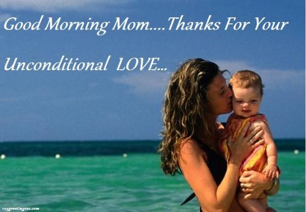 Good Morning Mom - Thanks-wg16270