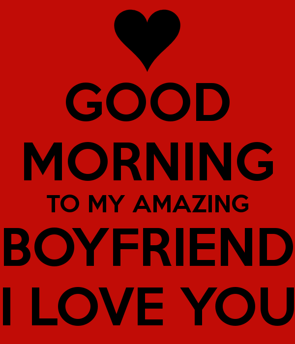 Good Morning Quotes To Your Boyfriend : Good morning wishes for boyfriend pictures images page