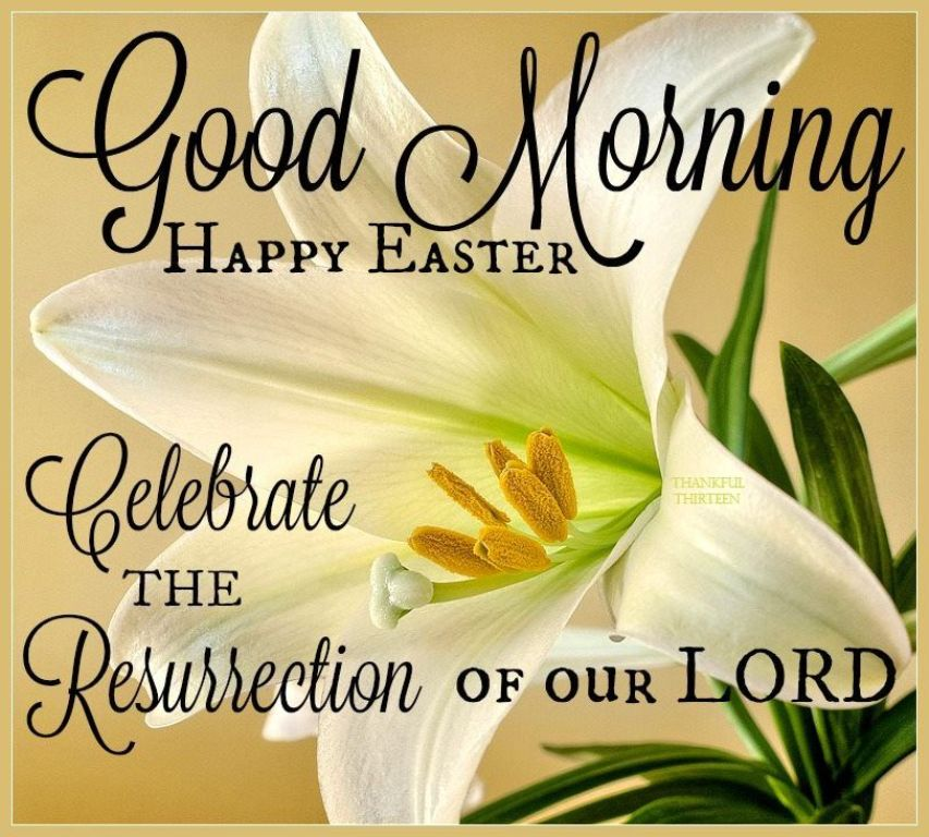 Happy Resurrection Sunday Good Morning Wishes On...