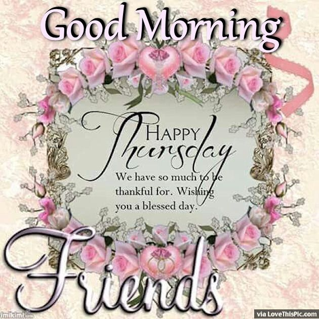 Good Morning Wishes On Thursday Pictures Images Page 4