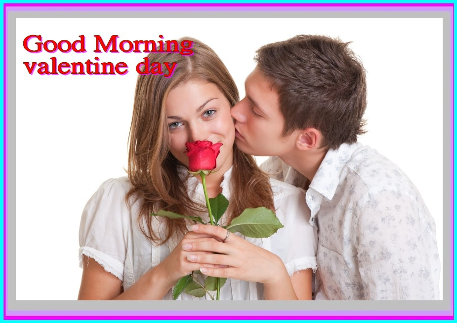 Happy Valentine Day Good Morning