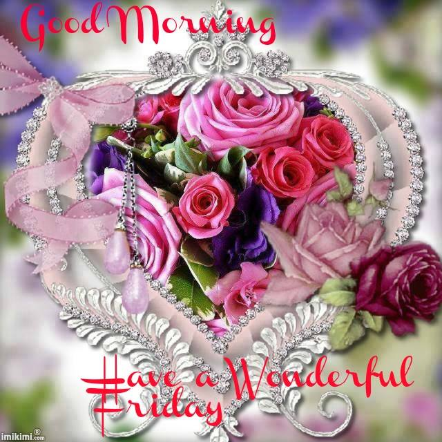Good Morning Wishes On Friday Pictures Images Page 13