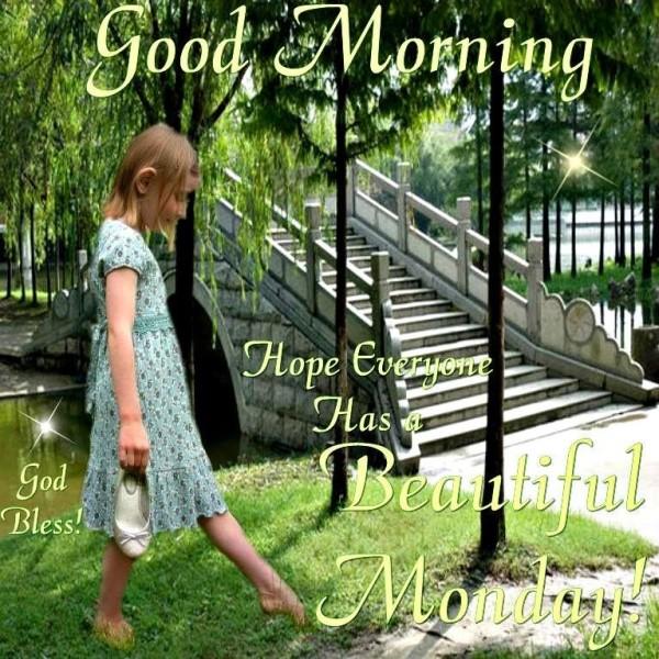 Hope Everyone Has A  Beautiful Monday-wg11466