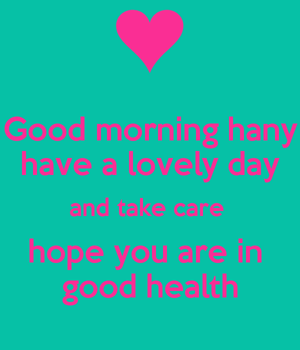 Hope You Are In Good Health-wg16389