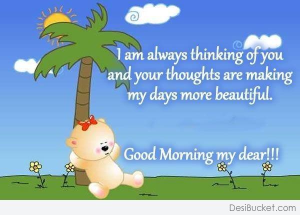 I Am Always Thinking Of You – Good Morning