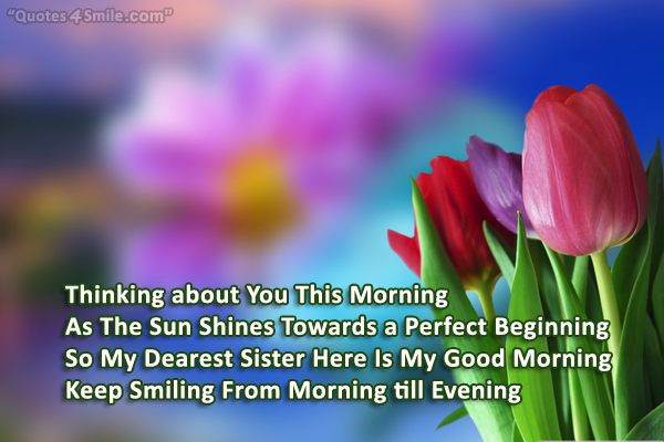 Get Here Good Morning Quotes To Sister